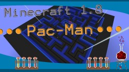 1.8 Pac-Man minigame Minecraft Map & Project