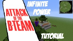 Attack of the B-Team - Infinite Power Tutorial Minecraft Blog Post