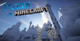 ❄Frozen❄ [In vanilla Minecraft] Minecraft Map & Project