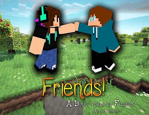Friends --- Bukkit Plugin by Fudool8