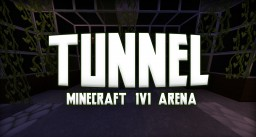 1v1 Arena | Tunnel Minecraft Map & Project