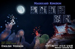 Adventure Map [Magiguard Kingdom] Minecraft