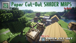 Paper Cut-Out Shader Maps v1.0 [Add-On] Minecraft Texture Pack