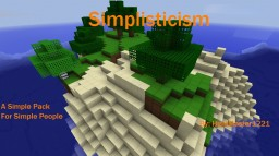 Simplisticism- Completely Finished in 1.8.7 Minecraft Texture Pack