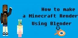 How To Make A Minecraft Render Using Blender Minecraft Blog Post