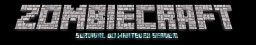 ZombieCraft Survival Do-whatever server! Minecraft Server
