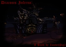 Draconis Inferno Minecraft Map & Project