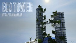 EcoTower | 1st. Place in jduartemiller's 200 Subscriber Skyscraper Contest. Minecraft Project