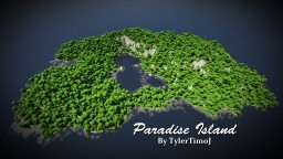 Paradise Island [Custom Terrain] - by TylerTimoJ Minecraft Map & Project