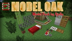 Model Oak v3.1 - Model Pack Minecraft Texture Pack