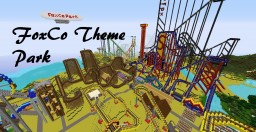 Theme Park (FoxCo Special) {ADDED DETAILS} (1.7.10) UPDATED Minecraft Project