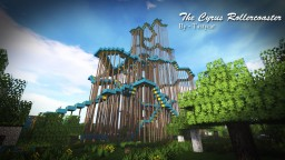 Cyrus Rollercoaster Minecraft Project