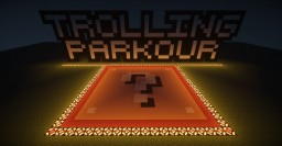 Lucky Block Trolling Parkour! 100+ Downloads! Thank you guys!