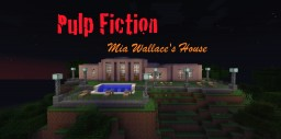 Pulp Fiction: Mia Wallaces' House Minecraft Project