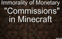 "The Death of Minecraft starts with The Monetary ""Comissions"""