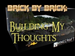 Brick by Brick: Building my Thoughts Minecraft Blog Post