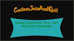 [Bukkit Plugin] [1.7.9] CustomJoinAndQuit - Remove the ugly yellow message! Minecraft Mod