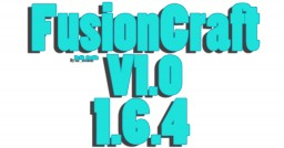 Fusion Craft 1.6.4 V1.0 Minecraft Mod