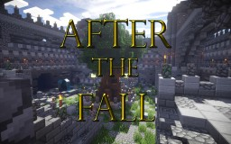 After the Fall (PvP) Minecraft Project