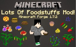 Lots of Foodstuffs Mod for Minecraft 1.7.2 by JuicyGoose Minecraft