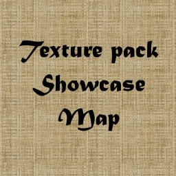 Texture pack showcase map.