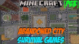 Abandoned City Survival Games! | Minecraft PS3 +Download Minecraft Map & Project