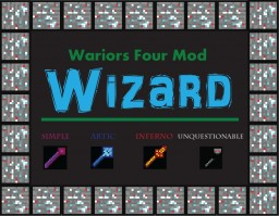 Warriors Four Mod [Wizard][Wands And Explosions!!] Minecraft Mod