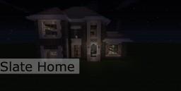 Slate Home