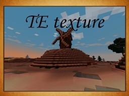 TE texture Minecraft Texture Pack