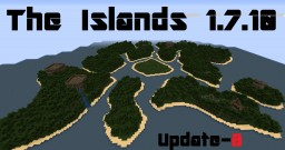 The Islands 1.7.10 (Survival) Minecraft Map & Project