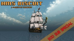 HMS Biscuit Minecraft Galleon - 200 subscriber special  Minecraft Project