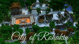 City of Rohakin Minecraft Map & Project