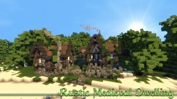 Rustic Medieval Dwelling - Download Minecraft Map & Project