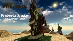 Property Snake - MCBuilderscon Minecraft Project