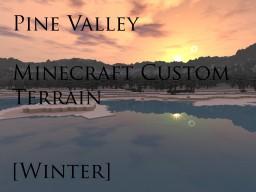 Pine Valley - Minecraft Custom Terrain Minecraft Map & Project