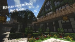 {1.7.8+} [32x] Realm of Idnaya - Big Bang
