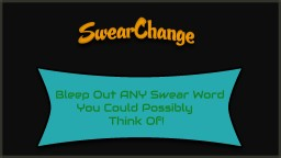 [Bukkit Plugin] [1.7.9] SwearChange - Bleep out swear words! Minecraft Mod