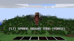 [Updated] [1.7] Spring Board Mod [Forge] Minecraft Mod