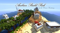TheDreamSanctuary's Arabian Build Pack Minecraft Project
