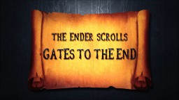 THE ENDER SCROLLS - Enhanced Edition [OPEN WORLD RPG][34k Downloads] Minecraft Map & Project
