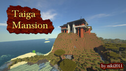 Taiga Mansion Minecraft Map & Project
