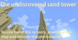 Undiscovered sand tower Minecraft Map & Project