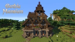 The Gothic Mansion + Download Minecraft Project