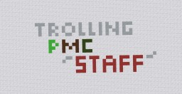 "{Pop-Reel} Trolling PMC ""Staff"""