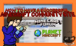 How to have a Successful Minecraft Community Site Minecraft
