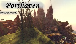 Porthaven (Castle Town) Minecraft Map & Project