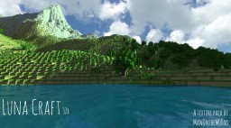 [1.8.x] LunaCraft Photo-Realism [Thanks for 125k!!!!] Minecraft