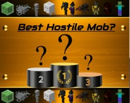 What's The Best Hostile Mob?! (first pop reel! :3) Minecraft Blog Post