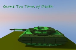 Giant Toy Tank of Death v.1 Minecraft Map & Project