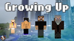 Growing Up - A Thoughtful Blog Minecraft Blog Post